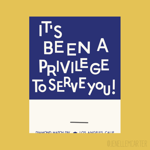 It's Been A Privilege To Serve You! Matchbook Cover